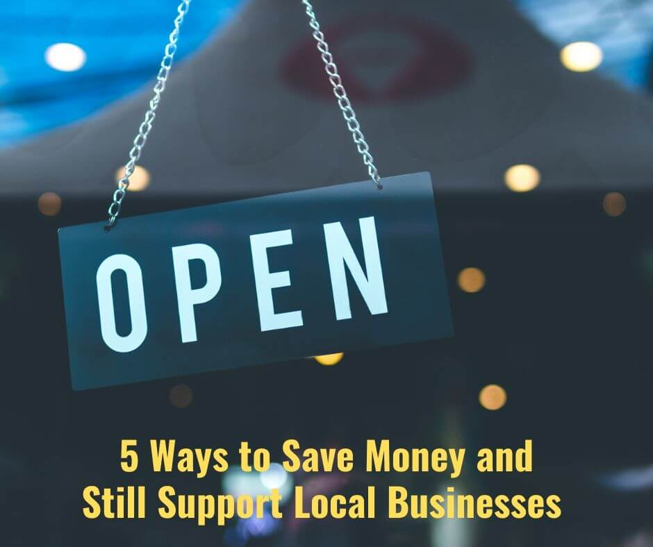 """Open sign in a small business window with caption """"5 ways to save money while supporting small business"""